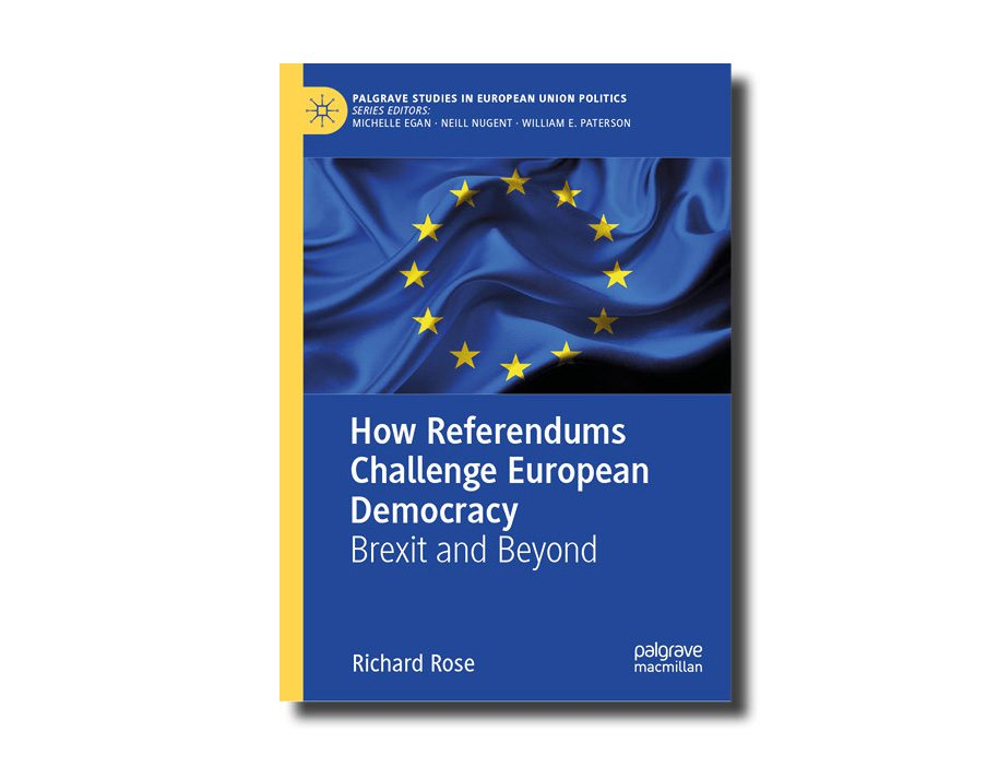 How Referendums Challenge European Democracy, by Richard Rose (Palgrave)