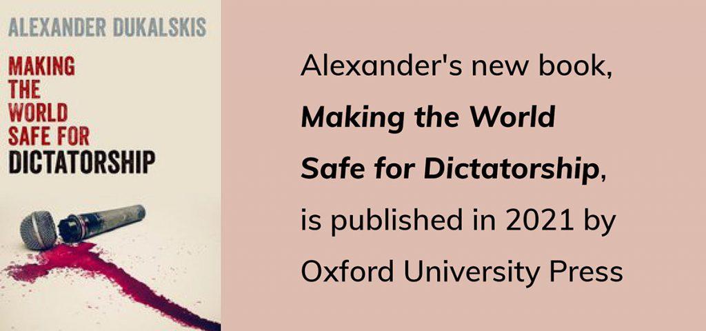 Making the World Safe for Dictatorships