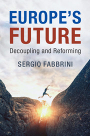 Europe's Future: Decoupling and Reforming by Sergio Fabbrini
