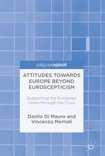 Attitudes Towards Europe Beyond Euroscepticism