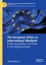 The European Union as International Mediator by Julian Bergmann