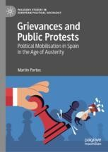 Grievances and Public Protests Political Mobilisation in Spain in the Age of Austerity