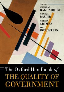 The Oxford Handbook of the Quality of Government   Edited by Andreas Bågenholm, Monika Bauhr, Marcia Grimes, and Bo Rothstein